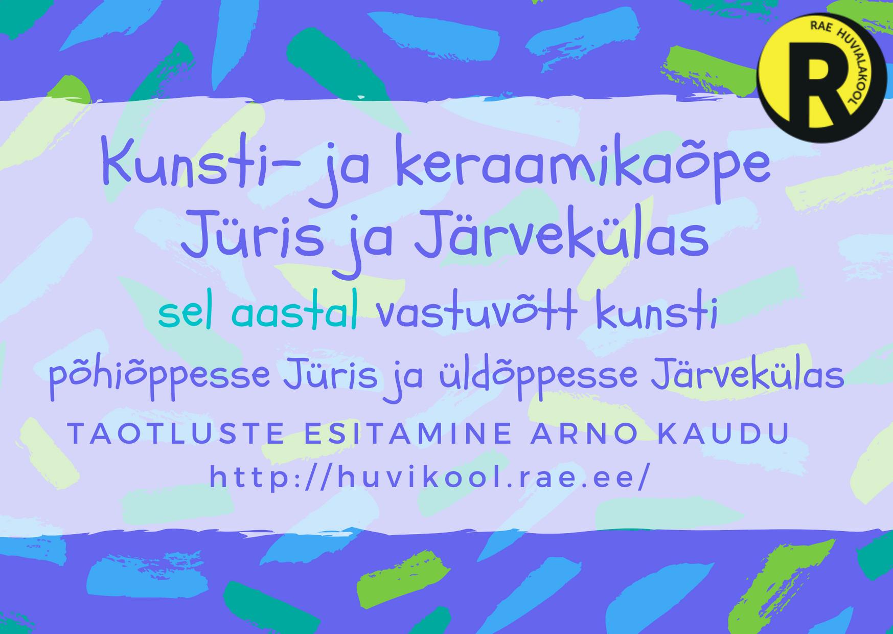 Kunsti- ja keraamikaõpe Jüris ja Järvekülas